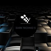 Dark Techno 5 - EP by Various Artists