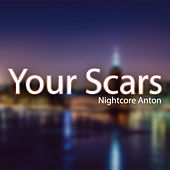 Your Scars by Various Artists