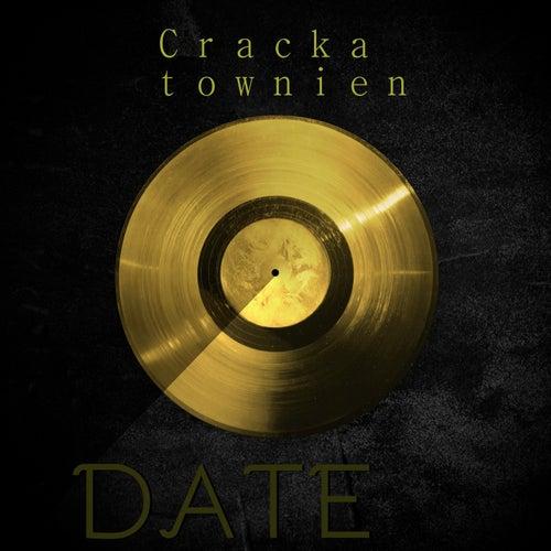 Crackatownien by A Date