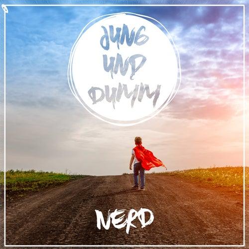 Jung und dumm by Nerd