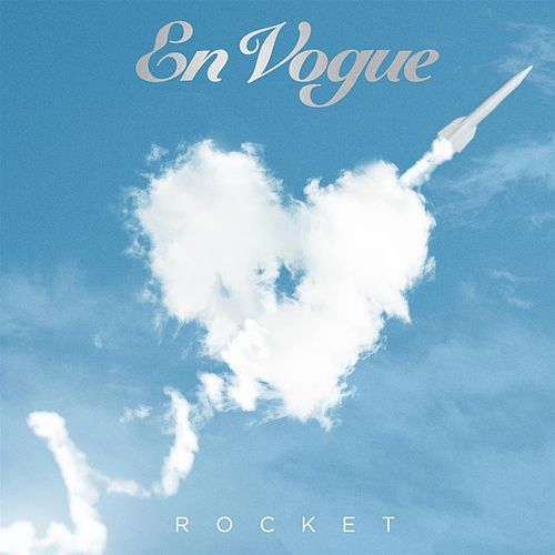 Rocket by En Vogue