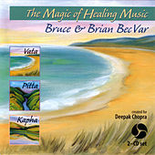 Play & Download Magic of Healing Music by Bruce Becvar | Napster
