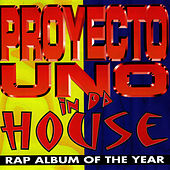 Play & Download In Da House by Proyecto Uno | Napster