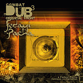 Combat Dub 3 - Oriental Front, A Fedayi Pacha remixes compilation by Various Artists