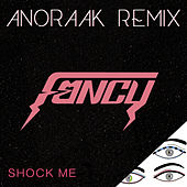 Shock Me - Remixes by Fancy