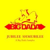 Jubilee Shmubilee: A Big Dada Sampler by Various Artists