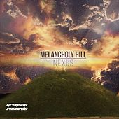 Melancholy Hill - Single by Nexus