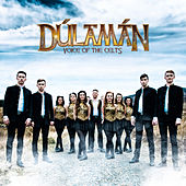 Voice of the Celts by Dulaman