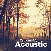Acoustic by Eva Cassidy