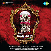Le Gaya Saddam (Original Motion Picture Soundtrack) by Various Artists