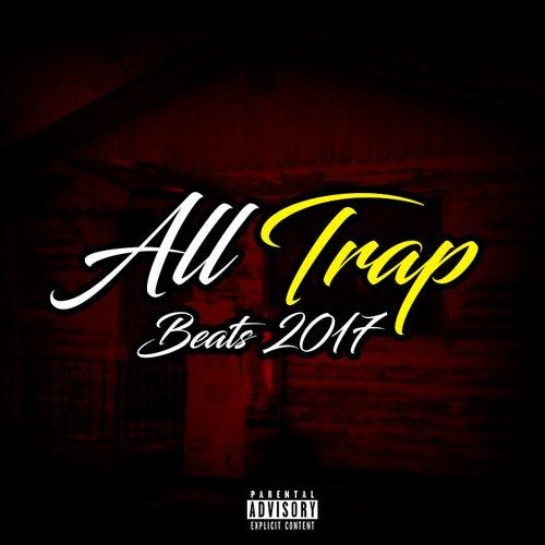 All Trap Beats 2017 by Hip Hop Instrumentals