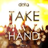 Take My Hand by Dota