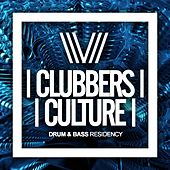 Clubbers Culture: Drum & Bass Residency - EP by Various Artists