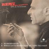 Haaremin ruusu / Whole Lotta Shakin' Goin' On / Long Tall Sally (Live) by Remu