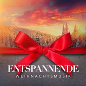 Entspannende Weihnachtsmusik by Various Artists