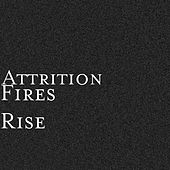 Fires Rise by Attrition