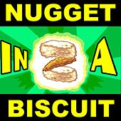 Nugget in a Biscuit 2!! by Tobuscus
