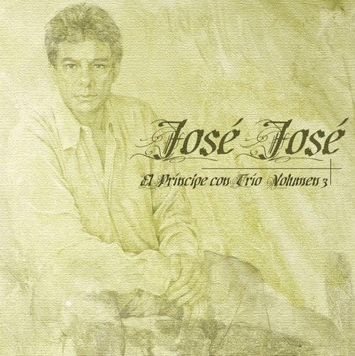 El Principe Con Trio Vol. 3 by Jose Jose