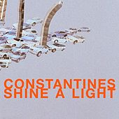 Play & Download Shine A Light by Constantines | Napster