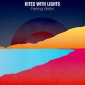 Feeling Better by The Kites