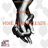 More Than Friends by K-Beatz