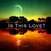 Is This Love? by DJ Riffh