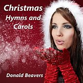 Christmas Hymns and Carols by Donald Beavers