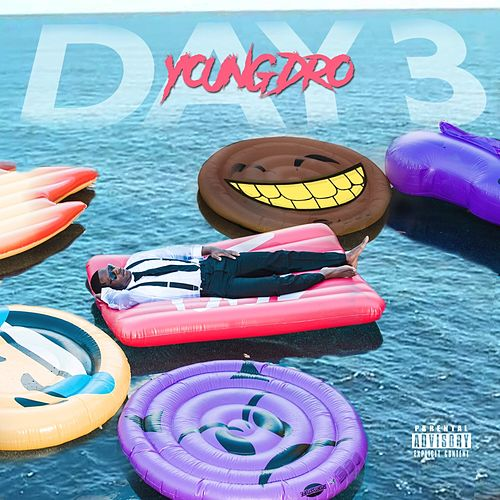 Day 3 by Young Dro