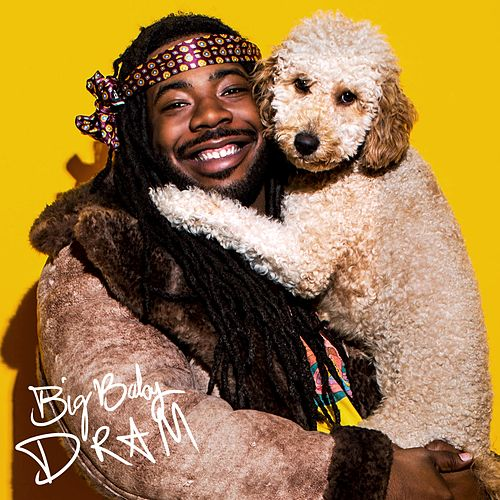 Big Baby DRAM (Deluxe) by D.R.A.M.
