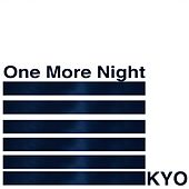 One More Night by Kyo