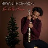 In This Season von Bryan Thompson