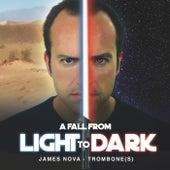 A Fall from Light to Dark by James Nova