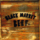 Black Market Beef by Hidden Timber Band