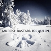 Ice Queen by Mr. Irish Bastard