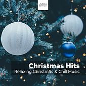 Christmas Hits - Relaxing Christmas & Chill Music, A Jolly Christmas by Christmas Hits