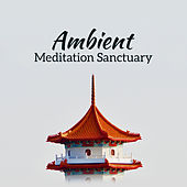 Ambient Meditation Sanctuary by Reiki