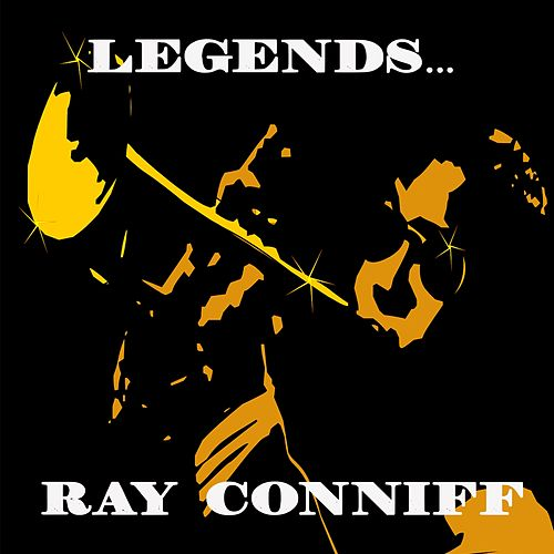 Legends: Ray Conniff de Ray Conniff