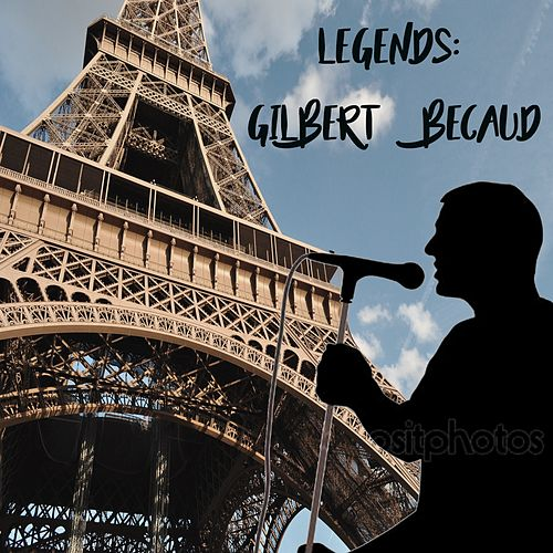 Legends: Gilbert Becaud de Gilbert Becaud