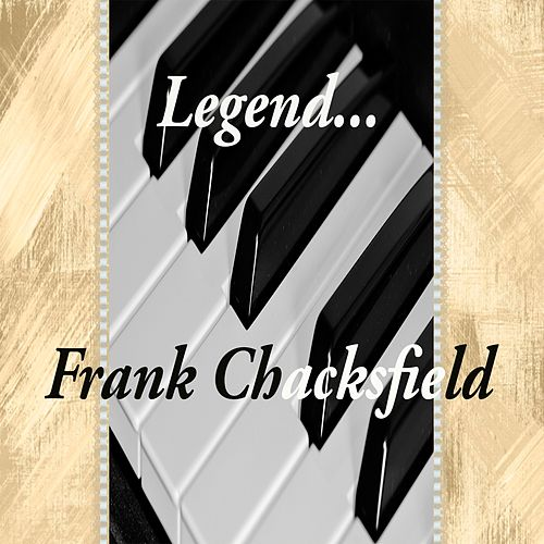 Legends... Frank Chacksfield (Instrumental) by Frank Chacksfield