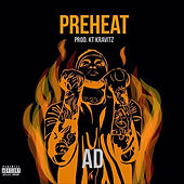 PreHeat by Ad
