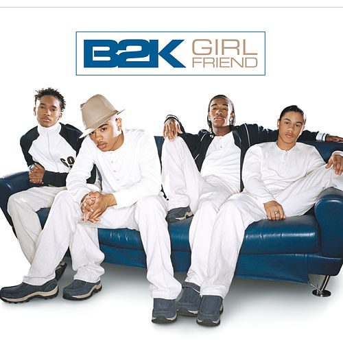 Girlfriend by B2K