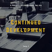 Continued Development by Knowledge The Kid