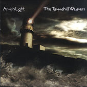 Play & Download Arnish Light by The Tannahill Weavers | Napster