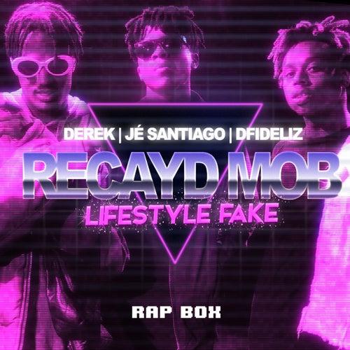 Lifestyle Fake von Recayd Mob