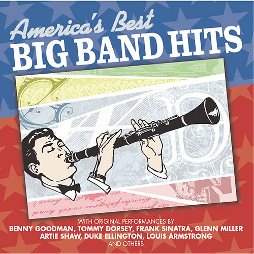 Play & Download America's Best Big Band Hits by Various Artists | Napster