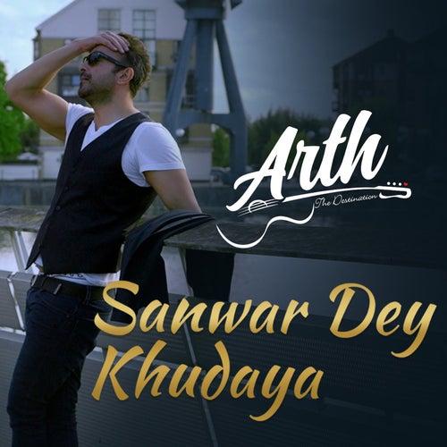 Sanwar Dey Khudaya (From