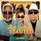 Just Getting Started (Original Motion Picture Soundtrack) by Various Artists