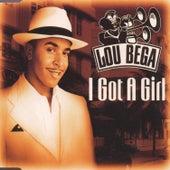 I Got a Girl by Lou Bega