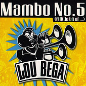 Mambo No. 5 (A Little Bit Of...) by Lou Bega