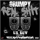Real Shit (feat. Lil Dev) by Grumpy